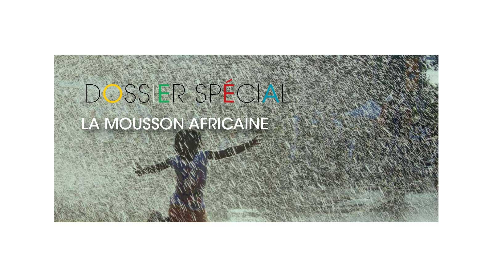 Mousson Africaine. Dossier spécial. Juillet 2017