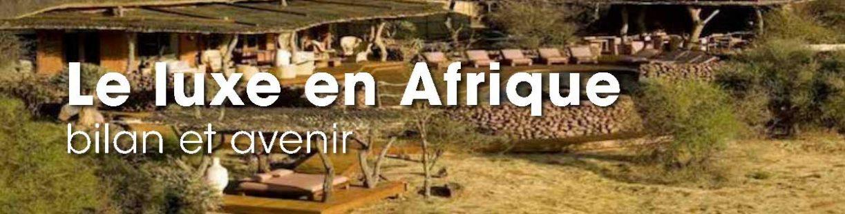 le-luxe-en-afrique-1