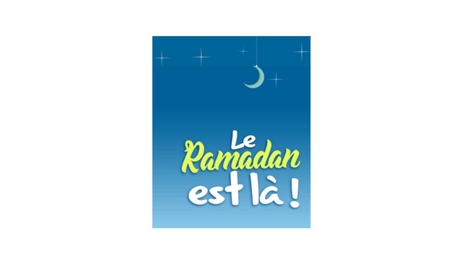 Le Ramadan 2018 est là ! Préparations et conseils