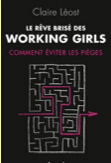 Focus : le rêve brisé des working girls